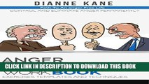 New Book Anger Management Workbook: Control and eliminate anger permanently - exercises,