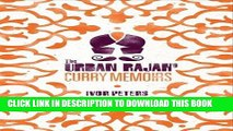 [PDF] The Urban Rajah s Curry Memoirs Full Collection