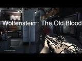 Wolfenstein : The Old Blood | PC Gameplay | GTX 760 | 16GB Ram | Intel I5 |