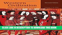 [Read PDF] Western Civilization: Ideas, Politics, and Society, Volume I: To 1789 Ebook Free