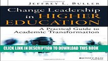 New Book Change Leadership in Higher Education: A Practical Guide to Academic Transformation
