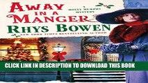 [PDF] Away in a Manger: A Molly Murphy Mystery (Molly Murphy Mysteries) Popular Online