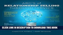 [PDF] ABCs of Relationship Selling Through Service Full Online