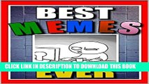 [PDF] Memes: Best Memes Ever!! These Funny Memes and Funny Jokes (XL Edition) Will Have You