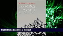 FAVORIT BOOK Lessons Learned: Reflections of a University President READ EBOOK