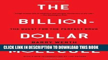 Collection Book The Billion Dollar Molecule: One Company s Quest for the Perfect Drug