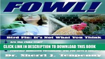 [PDF] FOWL! Bird Flu: It s Not What You Think Full Colection