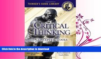 READ  The Miniature Guide to Critical Thinking-Concepts and Tools (Thinker s Guide) FULL ONLINE