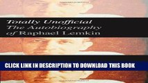 [PDF] Totally Unofficial: The Autobiography of Raphael Lemkin [Full Ebook]