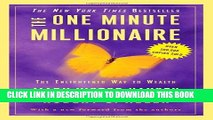 [PDF] The One Minute Millionaire: The Enlightened Way to Wealth Full Colection