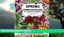 FAVORITE BOOK  Spring Homeschooling  -  Do-It-Yourself Handbook: 60 Day Organizer, Doodle Book