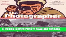 [PDF] The Photographer: Into War-torn Afghanistan with Doctors Without Borders Popular Colection