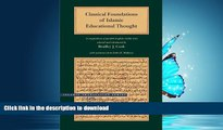 READ ONLINE Classical Foundations of Islamic Educational Thought: A Compendium of Parallel
