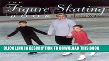 [PDF] The Figure Skating Book: A Young Person s Guide To Figure Skating Full Colection