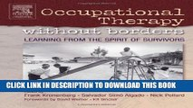 [PDF] Occupational Therapy Without Borders - Volume 1: Learning From The Spirit of Survivors