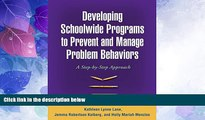 Big Deals  Developing Schoolwide Programs to Prevent and Manage Problem Behaviors: A Step-by-Step