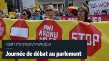 Pologne : les arguments des pro et anti-avortement au parlement