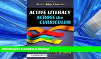 FAVORIT BOOK Active Literacy Across the Curriculum: Strategies for Reading, Writing, Speaking, and