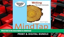 READ THE NEW BOOK Bundle: Writing: Ten Core Concepts + MindTap English, 1 term (6 months) Printed