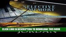 [PDF] Selective Memory: A Kristin Ashe Mystery Popular Online