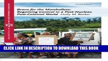 [PDF] Bravo for the Marshallese: Regaining Control in a Post-Nuclear, Post-Colonial World (Case