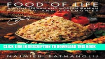 New Book Food of Life: Ancient Persian and Modern Iranian Cooking and Ceremonies