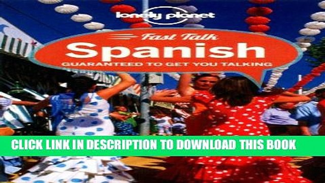 [PDF] Lonely Planet Fast Talk Spanish (Phrasebook) Popular Colection
