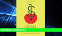 Big Deals  Class War: The Privatization of Childhood (Jacobin)  Best Seller Books Most Wanted