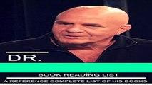 [PDF] Dr. Wayne W. Dyer Book Reading Checklist Of All Dr. Wayne W. Dyer s Books: Convenient List