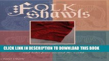[PDF] Folk Shawls: 25 knitting patterns and tales from around the world (Folk Knitting series)