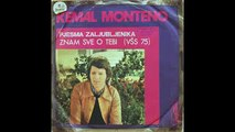 Kemal Monteno - Znam Sve O Tebi (1975)
