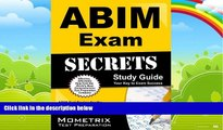 Big Deals  ABIM Exam Secrets Study Guide: ABIM Test Review for the American Board of Internal