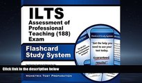 For you ILTS Assessment of Professional Teaching (188) Exam Flashcard Study System: ILTS Test
