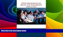Big Deals  Psychological Keys to Student Success  Best Seller Books Most Wanted