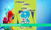 different   A Woman Without a Man is Like a Fish Without a Bicycle