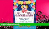 complete  Hey Quit Clowning Around!