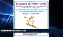 Big Deals  Studying for Your Future. Successful Study Skills, Time Management, Employability
