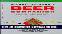 [PDF] Michael Jackson s Beer Companion: Lagers, Ales, Wheat Beers, Stouts, Fruit Beers, Porters,