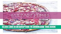 [PDF] Summer Berries   Autumn Fruits: 120 Sensational Sweet   Savory Recipes Full Collection