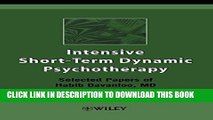 [PDF] Intensive Short-Term Dynamic Psychotherapy: Selected Papers of Habib Davanloo, M.D. Popular