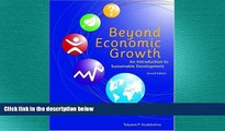FREE DOWNLOAD  Beyond Economic Growth: An Introduction to Sustainable Development. (WBI Learning