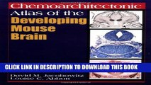 [PDF] Chemoarchitectonic Atlas of the Developing Mouse Brain Full Colection