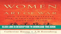[PDF] Women and the Art of War: Sun Tzu s Strategies for Winning Without Confrontation Full