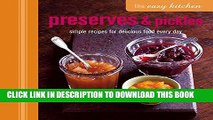 [PDF] The Easy Kitchen: Preserves   Pickles: Simple recipes for delicious food every day Popular