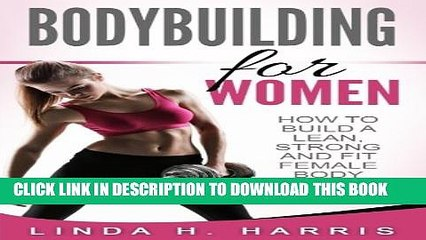 PDF] Bodybuilding For Women: How To Build A Lean, Strong And