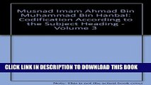 [Read PDF] Musnad Imam Ahmad bin Muhammad bin Hanbal - Subject Codified into Chapters (Tabweeb) -