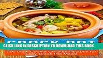 [PDF] Crock Pot Chicken Recipes:  200 Slow Cooker Chicken Recipes for Easy Crock Pot Meals Full