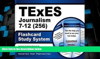 Big Deals  TExES Journalism 7-12 (256) Flashcard Study System: TExES Test Practice Questions