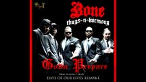 'Gotta Prepare' - (Bone Thugs-N-Harmony 'Days Of Our Lives Remake') prod by Royal T Beatz