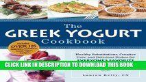 [PDF] The Greek Yogurt Cookbook: Includes Over 125 Delicious, Nutritious Greek Yogurt Recipes Full